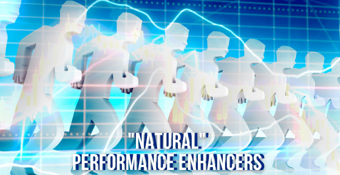 5 Natural Performance Enhancers You Never Heard Of