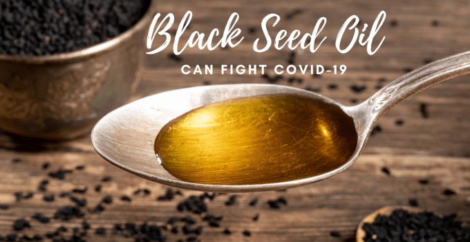 Can Black Seed Oil Really Fight COVID-19? (Scientific Evidence)